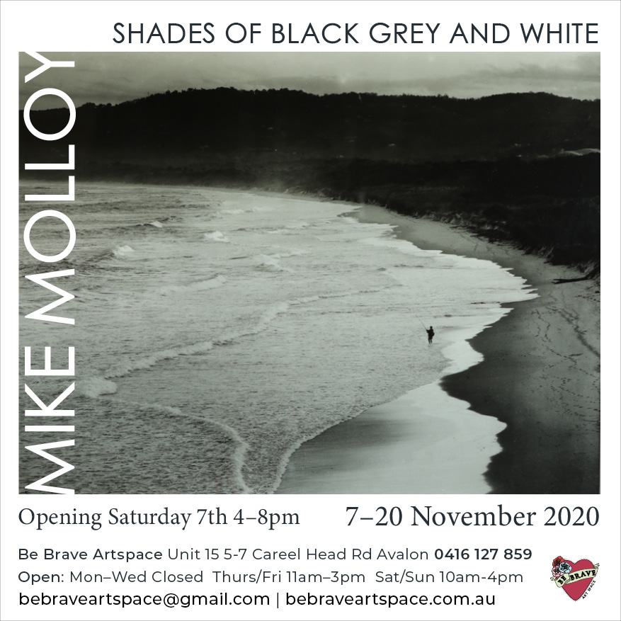 Mike Molloy Photography Exhibition Nov 2020 at Be Brave Artspace, Avalon, Sydney